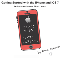 Getting Started with the iPhone and iOS for Blind Users book cover